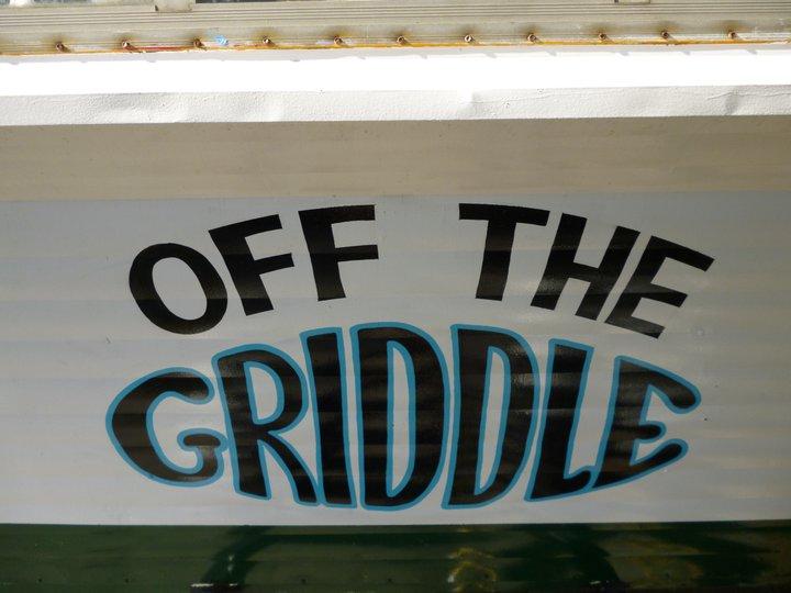 Off The Griddle Food Truck Menu